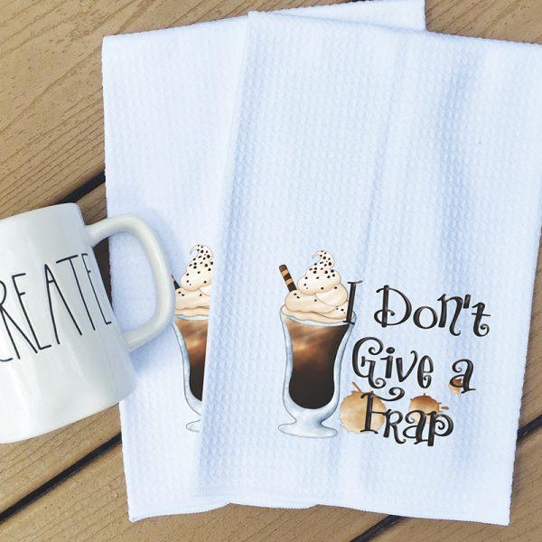 Tea Towel - I don't give a Frap