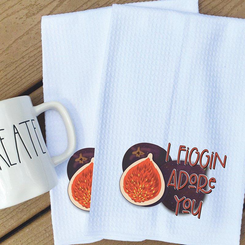 Tea Towel - I Figgin adore you