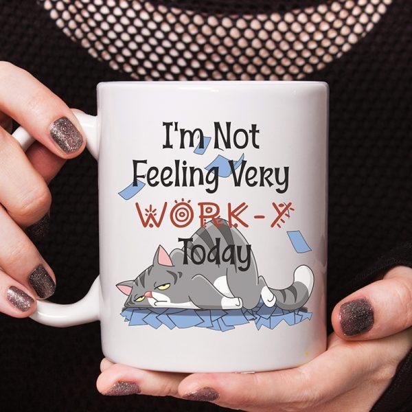 Mug im not feeling very worry today